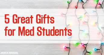 Five Gifts for Med Students