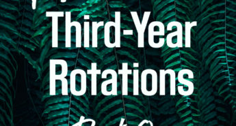 Tips for Third-Year Rotations: Part One