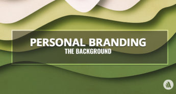 Personal Branding: The Background
