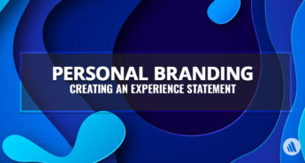 Personal Branding: Creating an Experience Statement
