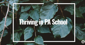 Thriving in PA School