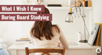 What I Wish I Knew During Board Studying
