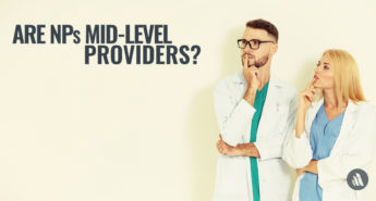 Are NPs Mid-Level Providers?