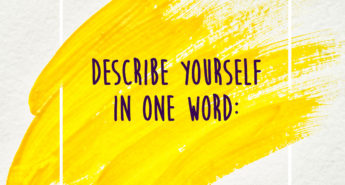 How Would You Describe Yourself in One Word?
