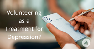 Volunteering as a Treatment for Depression?
