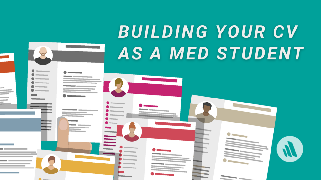 Building your CV as a Medical Student